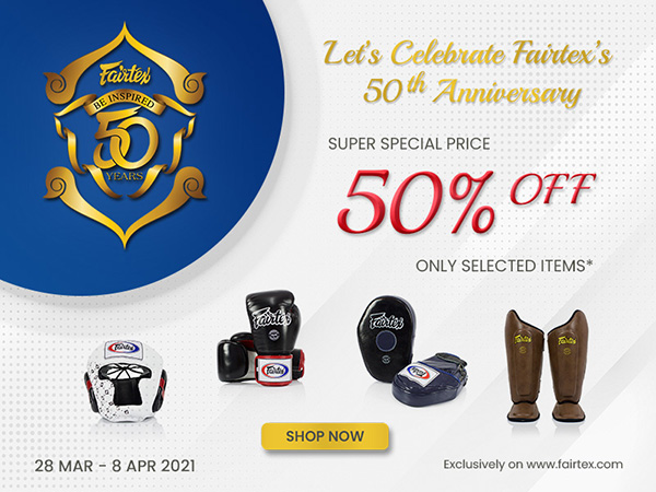 Fairtex 50th Anniversary Clearance Sale