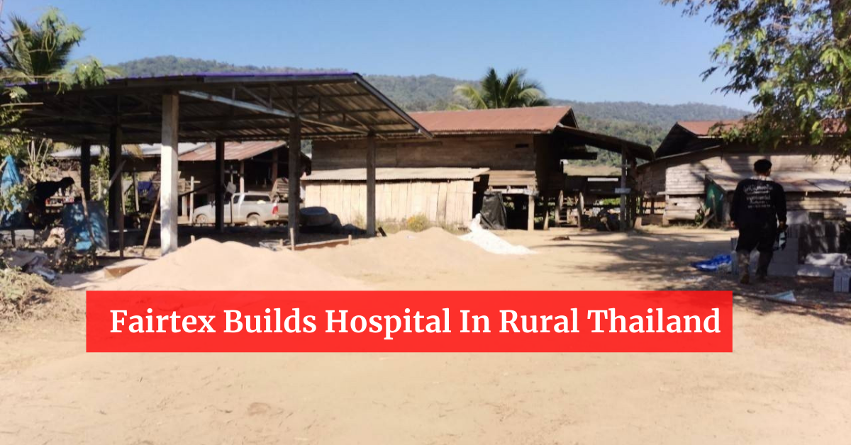 Fairtex Builds Hospital In Rural Thailand
